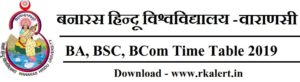 bhu ba time table, bhu bsc time table, bhu bcom time table 2019