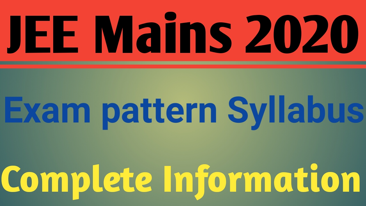 JEE Main Syllabus 2020 with Weightage PDF Download by NTA