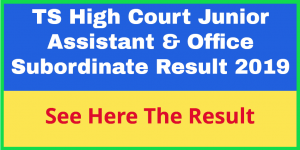 TS High Court Junior Assistant & Office Subordinate